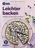WW - Leichter backen: Backgenuss mit wenig Zucker und wenig Fett. Das WW Backbuch für süße und herzhafte Köstlichkeiten aus dem Backofen. Gesündere Rezepte für Kuchen & Kekse, Quiche & Flammkuchen - WW Deutschland