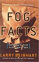 Fog Facts: Searching for Truth in the Land of Spin (Nation Books)