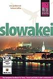 Slowakei. Reisehandbuch: Das komplette Reisehandbuch für Reise, Freizeit und Kultur im dem unbekannten Land zwischen Tatra und Donau im Herzen Europas - Eva Gruberová, Helmut Zeller