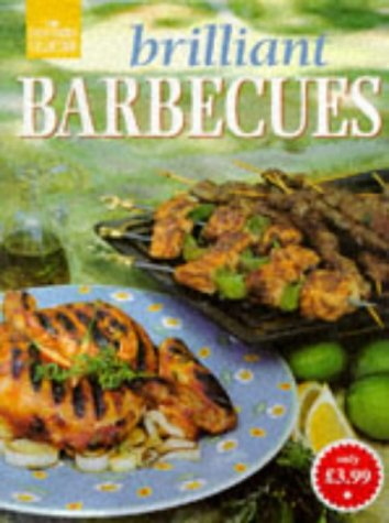 Brilliant Barbecues (The Good Cooks Collection) -