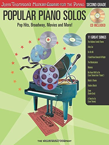 Popular Piano Solos - Grade 2 - Book/Audio: Pop Hits, Broadway, Movies and More! John Thompson's Modern Course for the Piano Series With CD