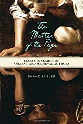 The Matter of the Page: Essays in Search of Ancient and Medieval Authors (Wisconsin Studies in Classics) by Shane Butler (2011-01-06)