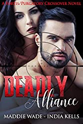 Deadly Alliance: A Fortis/Purgatory Crossover Novel