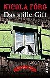 Das stille Gift: Ein Alpen-Krimi (Alpen-Krimis, Band 7) - Nicola Förg
