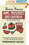 The Basic Basics Jams, Preserves and...