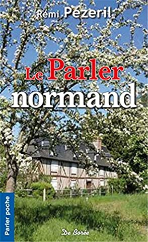 Parler normand (Le)