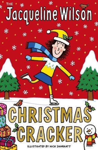 The Jacqueline Wilson Christmas Cracker by Jacqueline Wilson (2014-09-25)