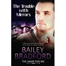 The Vamp for Me: The Trouble with Mirrors: Volume 5