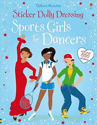 Sticker Dolly Dressing: Sports Girls and Dancers (bind up) (Usborne Sticker Dolly Bücher)