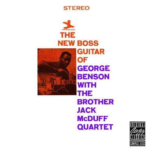 The New Boss Guitar Of George Benson (Remastered)