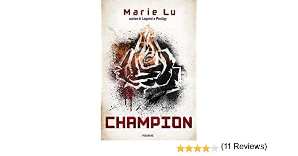 Champion Versione Italiana Legend Vol 3 EBook Marie Lu Giorgio Salvi Amazonit Kindle Store