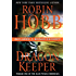 Dragon Keeper with Bonus Material: Volume One of the Rain Wilds Chronicles