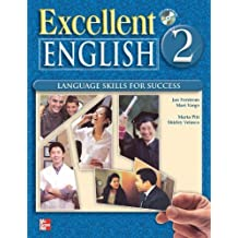 Excellent English 2 1st edition by Forstrom, Jan, MacKay, Susannah, Pitt, Marta, Sherman, Krist (2008) Paperback