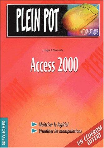 Access 2000 (Ancienne Edition) par Luc Fages, Guy Van Assche