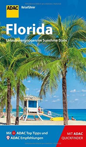 ADAC Reiseführer Florida: Der Kompakte mit den ADAC Top Tipps und cleveren Klappkarten