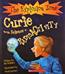 The Explosion Zone books combine vivid color illustrations and lively text to tell the stories of important scientists and inventors.