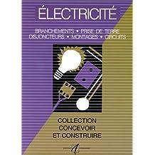 Electricité : Branchements, prise de terre, disjoncteurs, montages, circuits