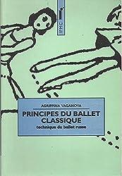 PRINCIPES DU BALLET CLASSIQUE. : Technique du ballet russe
