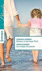 Retour à Heritage Port - Le visage du passé (Blanche)