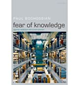 [( Fear of Knowledge: Against Relativism and Constructivism )] [by: Paul Boghossian] [Dec-2007]