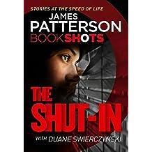 The Shut-In: BookShots