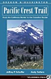 Pacific Crest Trail: Oregon And Washington: From The California Border To The Canadian Border