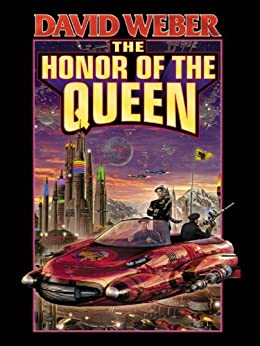 The Honor of the Queen (Honor Harrington Book 2) (English Edition) di [Weber, David]
