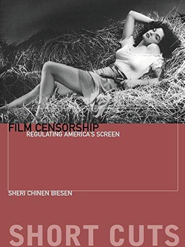 Film Censorship : Regulating America's Screen par Sheri Chinen Biesen