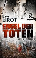 Engel der Toten: Saat des Bösen (Sadie Thompson-Reihe 3)