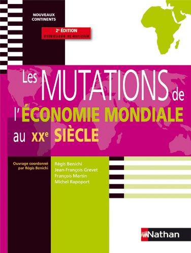 Les Mutations de l'économie mondial...