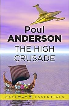 The High Crusade (Gateway Essentials) (English Edition)
