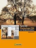 Aprender Photoshop CS4 con 100 ejercicios prácticos (APRENDER...CON 100 EJERCICIOS PRÁCTICOS)