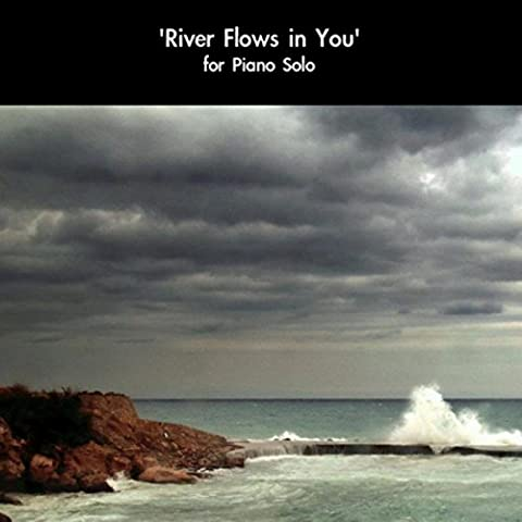 River Flows In You (For Piano Solo)
