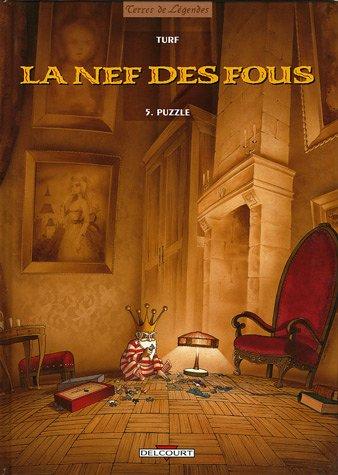La Nef des Fous, Tome 5 : Puzzle