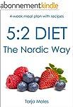 5:2 Diet - The Nordic Way: 4-week mea...