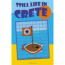 Still Life in Crete: A Singular View