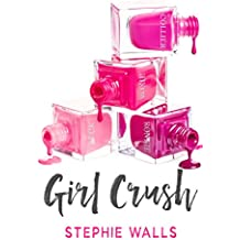 Girl Crush (English Edition)