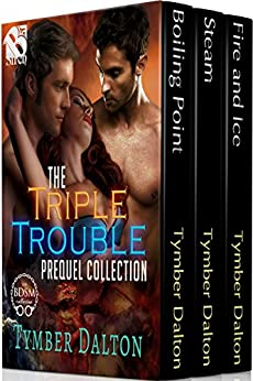 The Triple Trouble Collection, Volume 1 [Box Set] (Siren Publishing Menage Everlasting) di [Dalton, Tymber]