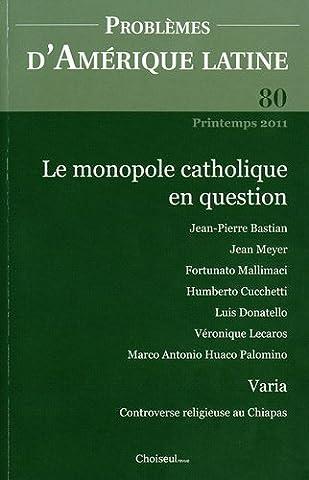 Le monopole catholique en question (n.80)