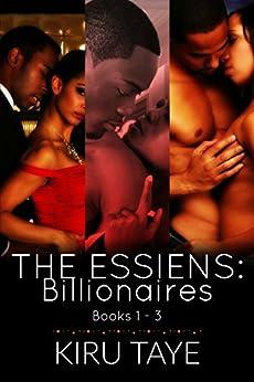 The Essiens: Billionaires: Books 1-3 (English Edition) par [Taye, Kiru]