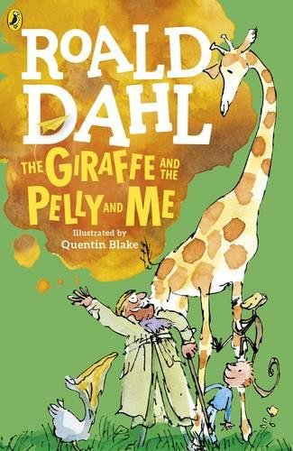 The Giraffe and the Pelly and Me par Roald Dahl