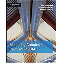 Mastering Autodesk Revit MEP 2014: Autodesk Official Press by Don Bokmiller (2013-06-24)