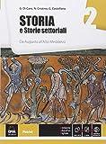 Storia e storie settoriali. Per le Scuole superiori. Con e-book. Con espansione online: 2