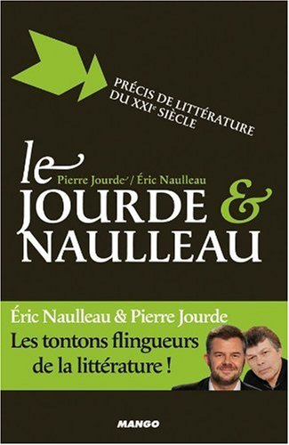 Le Jourde et Naulleau : Prcis de littrature du XXIe sicle