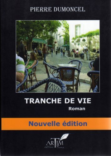 TRANCHE DE VIE (Bon Etat)