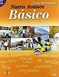 Nuevo Avance Basico Student Book + CD A1+A2: Libro Del Alumno Basico + CD (A1 + A2 in One Volume)