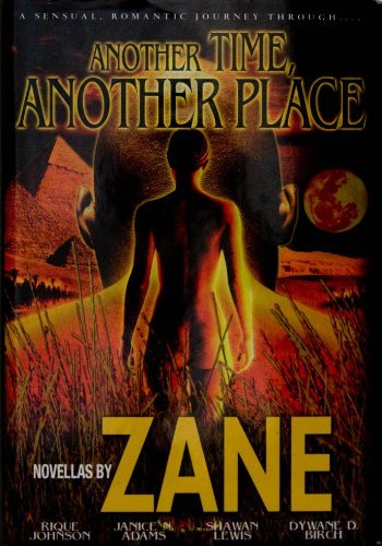 Another Time Another Place - Novellas by Zane; Rique Johnson; Janice N. Adams; Sh (2008-08-01)
