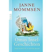 Omas Inselgeschichten: Oma ihr klein Häuschen/Ein Strandkorb für Oma/Oma dreht auf