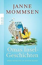 Omas Inselgeschichten: Oma ihr klein Häuschen / Ein Strandkorb für Oma / Oma dreht auf