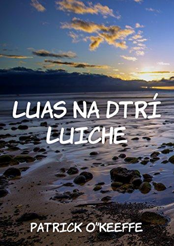 Luas na dtrí luiche (Irish Edition)
